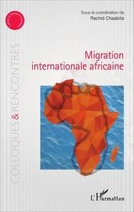 Rachid Chaabita - Migration internationale africaine.