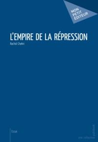 Rachid Chekri - L'empire de la répression.