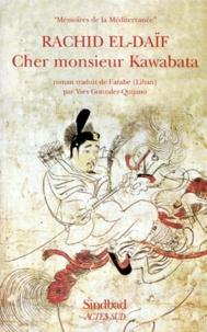 Rachid El-Daïf - Cher monsieur Kawabata.