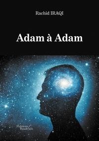 Rachid Iraqi - Adam à Adam.