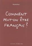 Rachid Kaci - Comment peut-on être français ?.