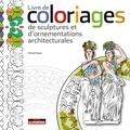 Rachid Maraï - Livre de coloriages, de sculptures et d'ornementations architecturales.