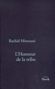 Rachid Mimouni - L'honneur de la tribu.