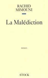Rachid Mimouni - La malédiction.