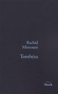 Rachid Mimouni - Tombéza.