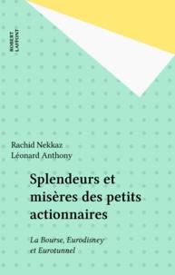 Rachid Nekkaz et Léonard Anthony - Splendeurs et misères des petits actionnaires - La bourse, Eurotunnel et Eurodisney, document.