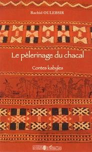 Histoiresdenlire.be Le pèlerinage du chacal - Contes kabyles Image