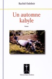 Rachid Oulebsir - Un automne kabyle.