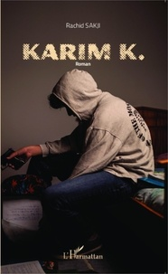 Rachid Sakji - Karim K.
