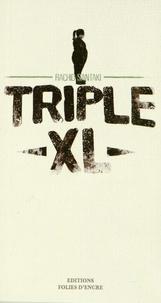 Rachid Santaki - Triple XL.