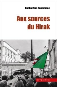 Rachid Sidi Boumdine - Aux sources du Hirak.