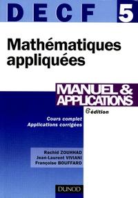 Rachid Zouhhad et Jean-Laurent Viviani - Mathématiques appliquées DECF 5 - Manuel & applications.