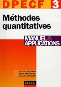 Rachid Zouhhad et Alain Haussaire - Méthodes quantitatives DPECF 3 - Manuel & applications.