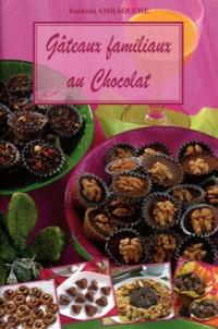 Rachida Amhaouche - Gâteaux familiaux au chocolat.