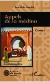 Rachida Naciri - Appels de la médina Tome 1 : .