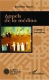 Rachida Naciri - Appels de la médina Tome 2 : Aspirations.
