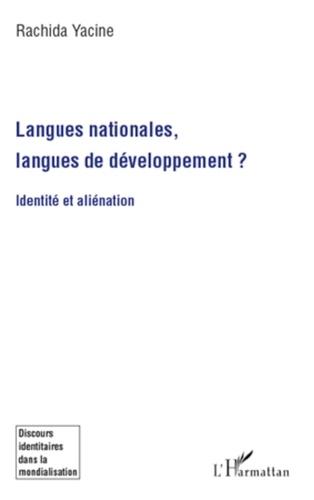 Rachida Yacine - Langues nationales, langues de développement ? - Identité et alienation.