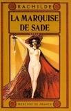 Rachilde - Marquise de Sade.