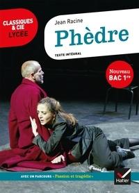 Racine - Phèdre - suivi du parcours « Passion et tragédie ».