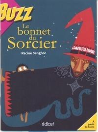 Racine Senghor - Le bonnet du sorcier.