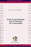 Rada Tirvassen - Ecole et plurilinguisme dans le Sud-ouest de l'Océan indien.