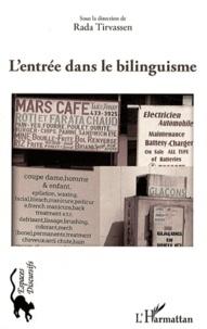 L'entrée dans le bilinguisme- Morceaux choisis - Rada Tirvassen  