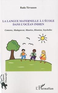 Feriasdhiver.fr La langue maternelle à l'école dans l'océan Indien - Comores, Madagascar, Maurice, Réunion, Seychelles Image