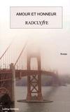 Radclyffe - Amour et honneur.