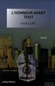 Radclyffe - Honneur Tome 1 : L'honneur avant tout.