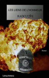 Radclyffe - Honneur Tome 2 : Les liens de l'honneur.