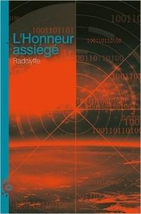 Radclyffe - Honneur Tome 6 : L'honneur assiégé.