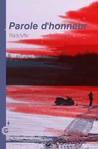 Radclyffe - Honneur Tome 7 : Parole d'honneur.