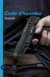 Radclyffe - Honneur Tome 9 : Code d'honneur.