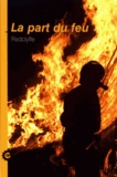 Radclyffe - La part du feu.