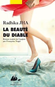 Radhika Jha - La beauté du diable.