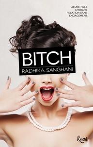Radhika Sanghani - Bitch - Virgin - Tome 2.