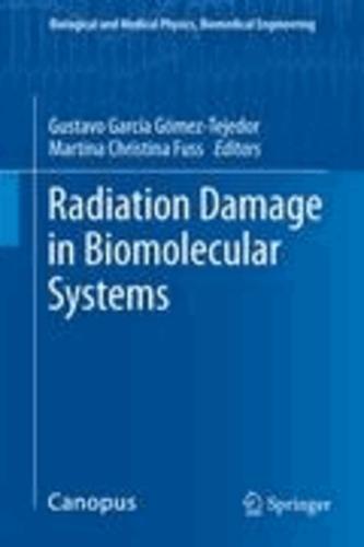 Gustavo García Gomez-Tejedor - Radiation Damage in Biomolecular Systems.
