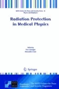 Yves Lemoigne - Radiation Protection in Medical Physics.