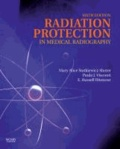 Radiation Protection in Medical Radiography.