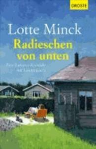 Radieschen von unten - Eine Ruhrpott-Krimödie mit Loretta Luchs.