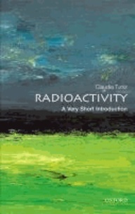 Radioactivity: A Very Short Introduction.