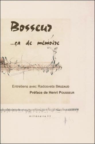Radosveta Bruzaud - Jean-Yves Bosseur ça de mémoire.