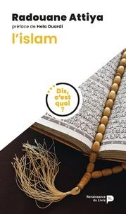 Radouane Attiya - L'islam.