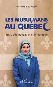 Les musulmans au Québec - Entre stigmatisation et intégration.pdf