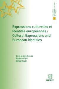 Radovan Gura et Gilles Rouet - Expressions culturelles et identités européennes.