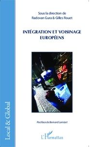 Radovan Gura et Gilles Rouet - Intégration et voisinage européens.