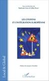 Radovan Gura et Gilles Rouet - Les citoyens et l'intégration européenne.