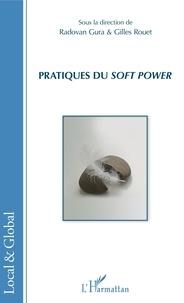 Radovan Gura et Gilles Rouet - Pratiques du Soft Power.