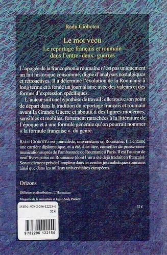 Le mot vécu. Le reportage français et roumain dans l'entre-deux-guerres