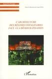 Radu Dragan et Yannis Tsiomis - L'architecture des régimes totalitaires face à la démocratisation.